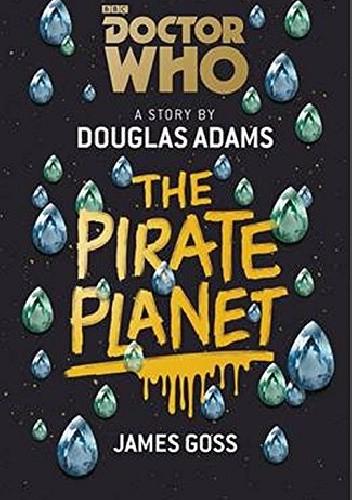 Okładka książki Doctor Who: The Pirate Planet