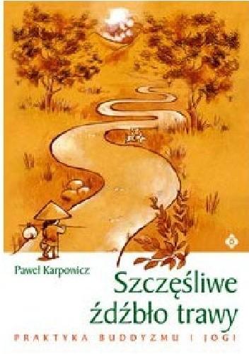 Okładka książki Szczęśliwe źdźbło trawy