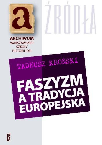 Okładka książki Faszyzm a tradycja europejska