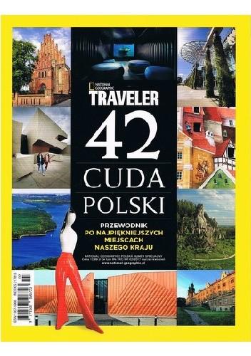 Okładka książki National Geographic Traveler. 42 cuda Polski