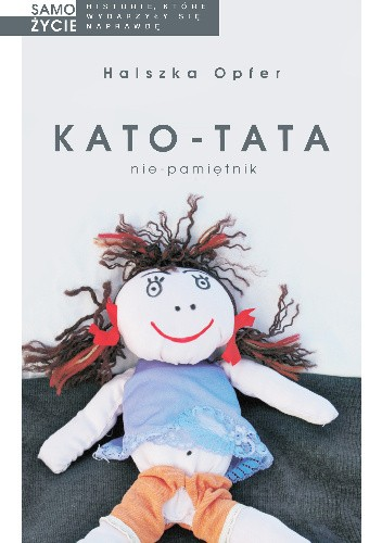 Okładka książki Kato-tata. Nie pamiętnik