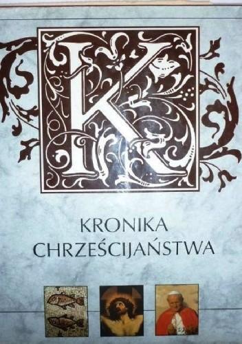 Okładka książki Kronika Chrześcijaństwa