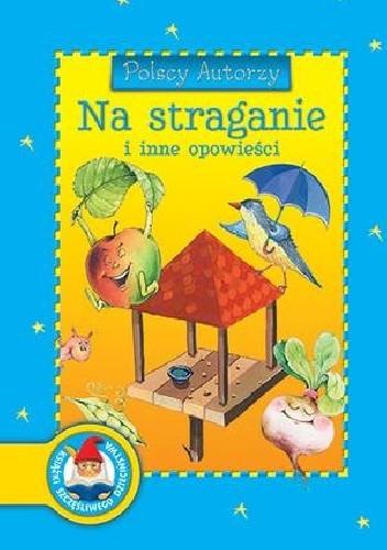Okładka książki Polscy Autorzy. Na straganie i inne opowieści