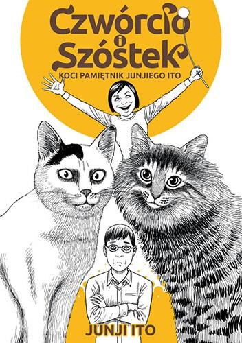 Okładka książki Czwórcio i Szóstek: Koci pamiętnik Junjiego Ito