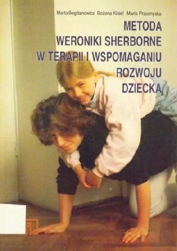 Okładka książki Metoda Weroniki Sherborne w terapii i wspomaganiu rozwoju dziecka
