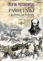 Pamiętniki z pobytu na Syberii. Część II