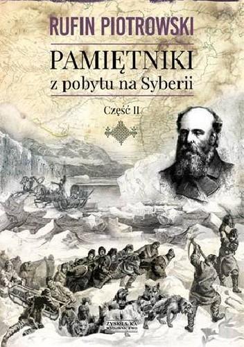 Okładka książki Pamiętniki z pobytu na Syberii. Część II