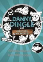 Danny Dingle i jego odleciane wynalazki. Naddźwiękowa łódź podwodna