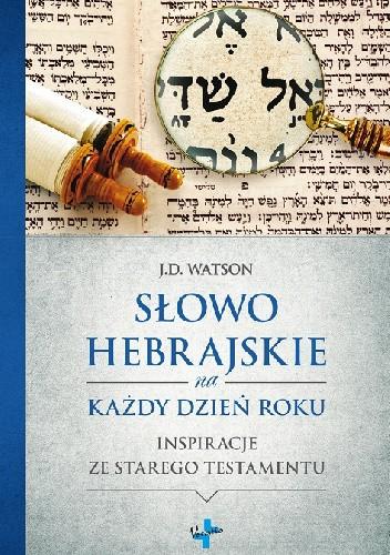 Okładka książki Słowo hebrajskie na każdy dzień roku