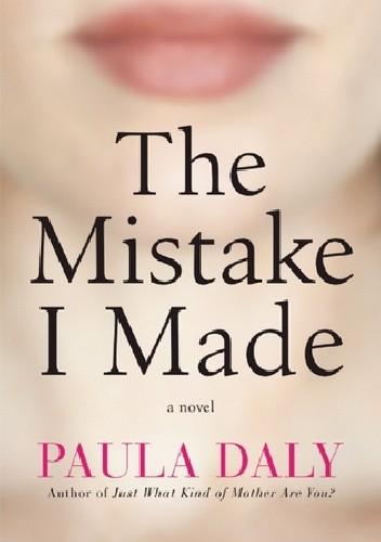 Okładka książki The mistake I made