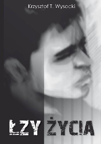 Okładka książki Łzy życia