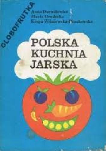 Pobierz Ksiazka Polska Kuchnia Jarska Pdf Online Za Darmo Epub