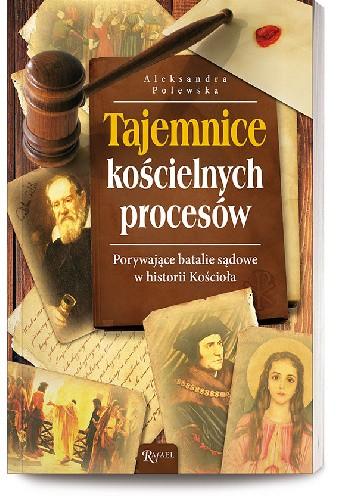 Okładka książki Tajemnice kościelnych procesów