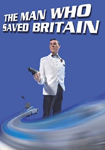 Okładka książki The Man Who Saved Britain