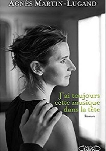 Okładka książki J'ai toujours cette musique dans la tête