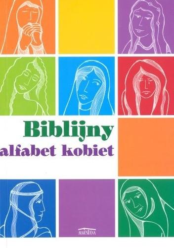 Okładka książki Biblijny alfabet kobiet