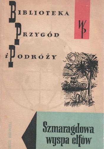 Okładka książki Szmaragdowa wyspa elfów