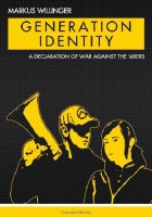 Generation Identity. A Declaration of War Against the 68ers