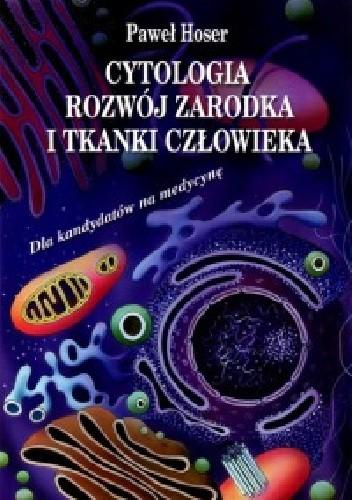 Okładka książki Cytologia, rozwój zarodka i tkanki człowieka