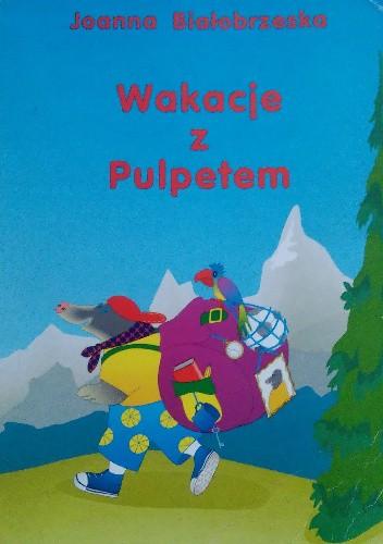 Okładka książki Wakacje z Pulpetem