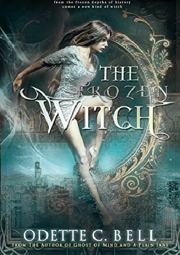 Okładka książki The Frozen Witch Book One
