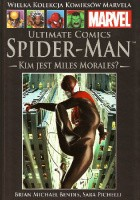 Ultimate Comics Spider-Man: Kim jest Miles Morales?