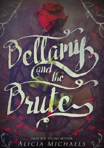 Okładka książki Bellamy and the Brute