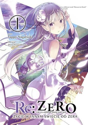 Re Zero życie W Innym świecie Od Zera Tom I Tappei Nagatsuki