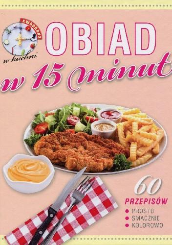 Okładka książki Obiad w 15 minut