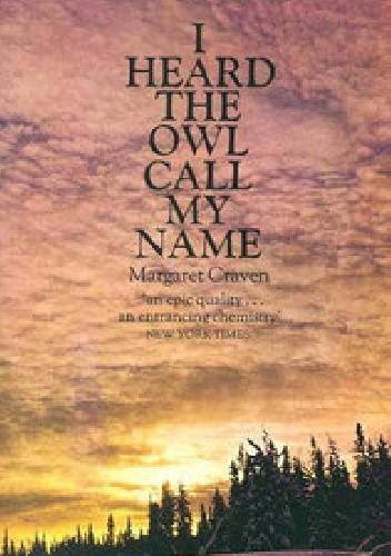 Okładka książki I Heard the Owl Call My Name