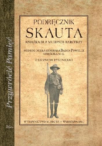 Okładka książki Podręcznik skauta. Książka dla młodych harcerzy