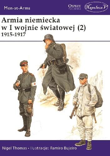 Okładka książki Armia niemiecka  w I wojnie światowej (2)  1915-1917