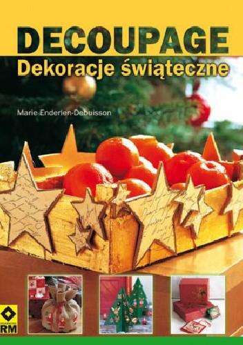 Okładka książki Decoupage dekoracje świąteczne