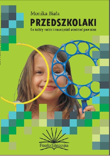 Okładka książki Przedszkolaki. Co każdy rodzic i nauczyciel wiedzieć powinien