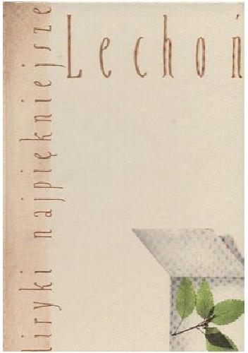 Okładka książki Liryki Najpiękniejsze. Lechoń