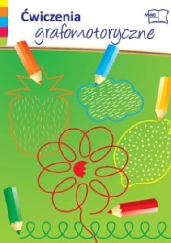 Okładka książki Ćwiczenia grafomotoryczne