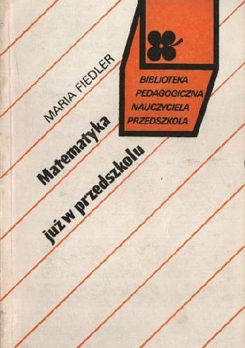 Okładka książki Matematyka już w przedszkolu