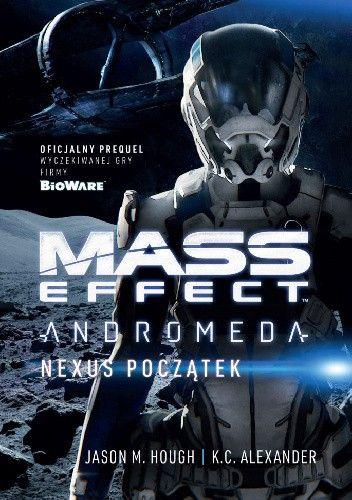 Okładka książki Mass Effect: Andromeda: Nexus Początek