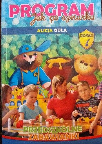 """Okładka książki Program """"Jak po sznurku. Przedszkolne zabawianki"""""""