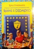 Program wychowania przedszkolnego Rośnij z Didasko