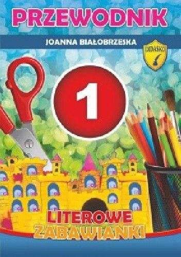Okładka książki Literowe zabawianki. Przewodnik. Cz 1-2