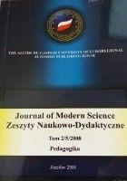 Journal of Modern Science. Zeszyty Naukowo- Dydaktyczne Tom 2/5/2008 Pedagogika