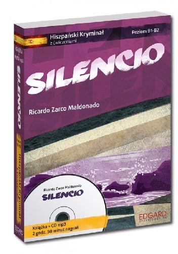 Okładka książki Silencio. Hiszpański kryminał z ćwiczeniami. Poziom B1-B2