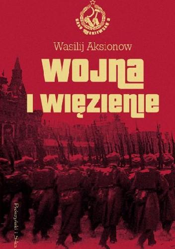 Okładka książki Wojna i więzienie