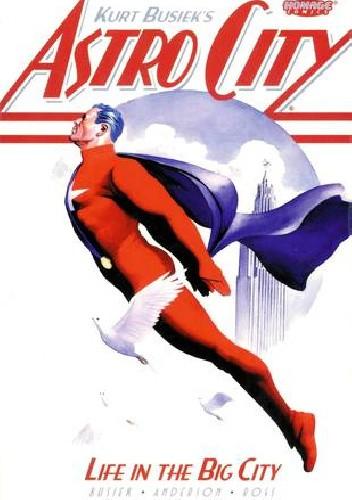Okładka książki Astro City, Vol. 1: Life in the Big City