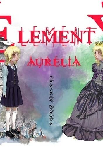 Okładka książki Elementy. Aurelia