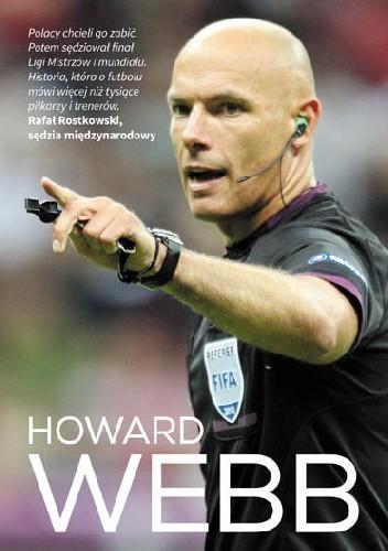 Okładka książki Howard Webb. Autobiografia