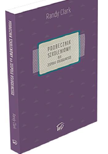 Okładka książki Podręcznik Szkoleniowy dla zespołu posługującego