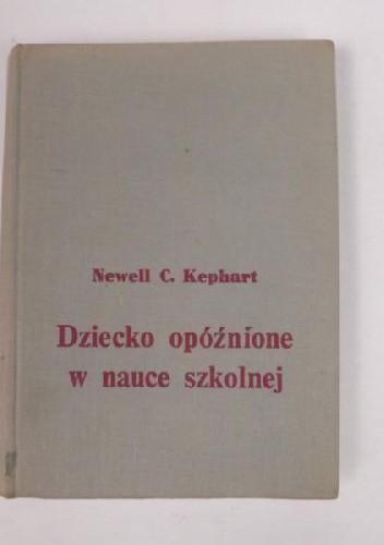 Okładka książki Dziecko opóźnione w nauce szkolnej