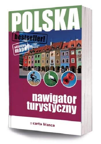 Okładka książki Polska. Nawigator turystyczny